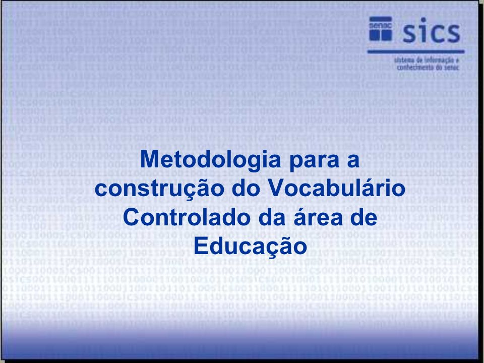 Metodologia para a construção do Vocabulário Controlado da área de Educação