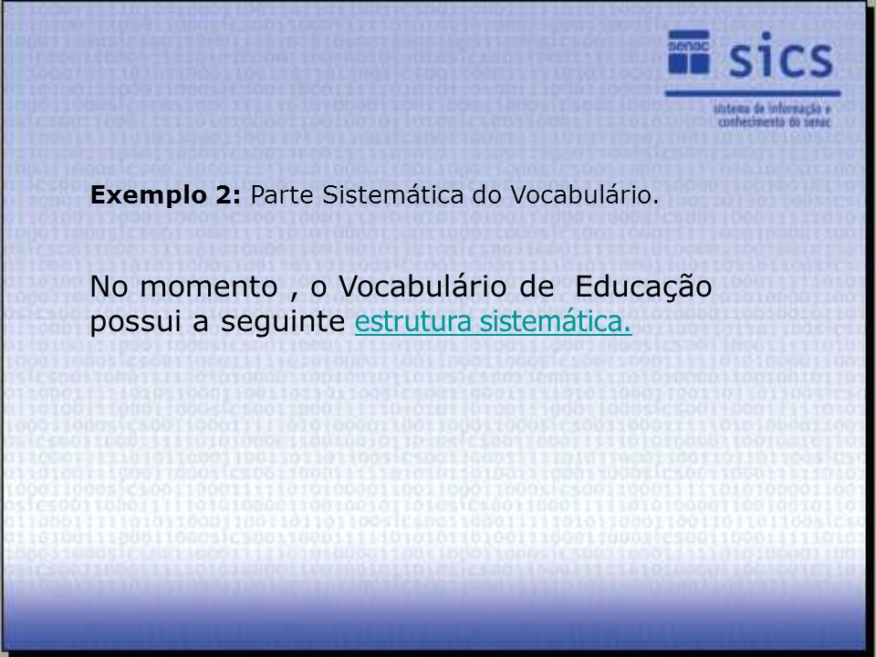 Exemplo 2: Parte Sistemática do Vocabulário.