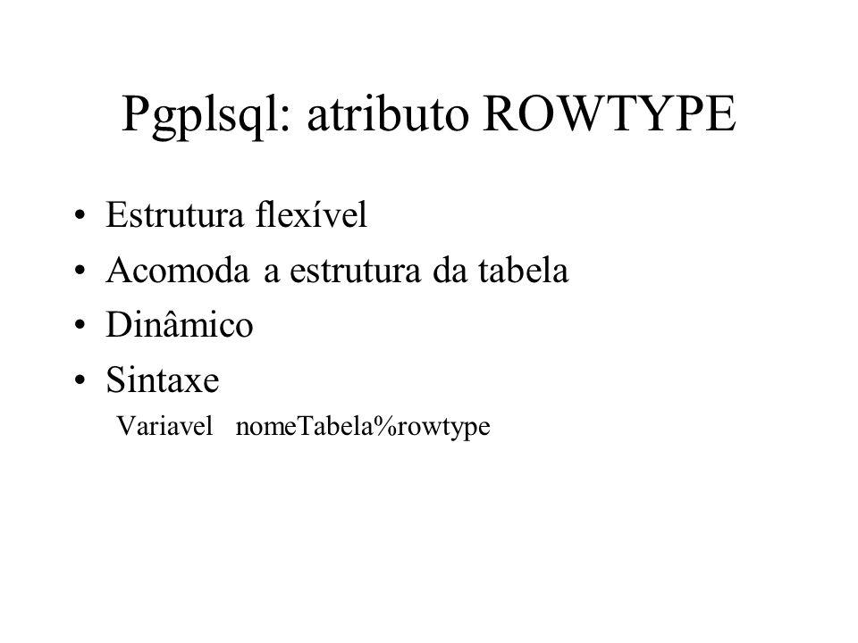 Pgplsql: atributo ROWTYPE