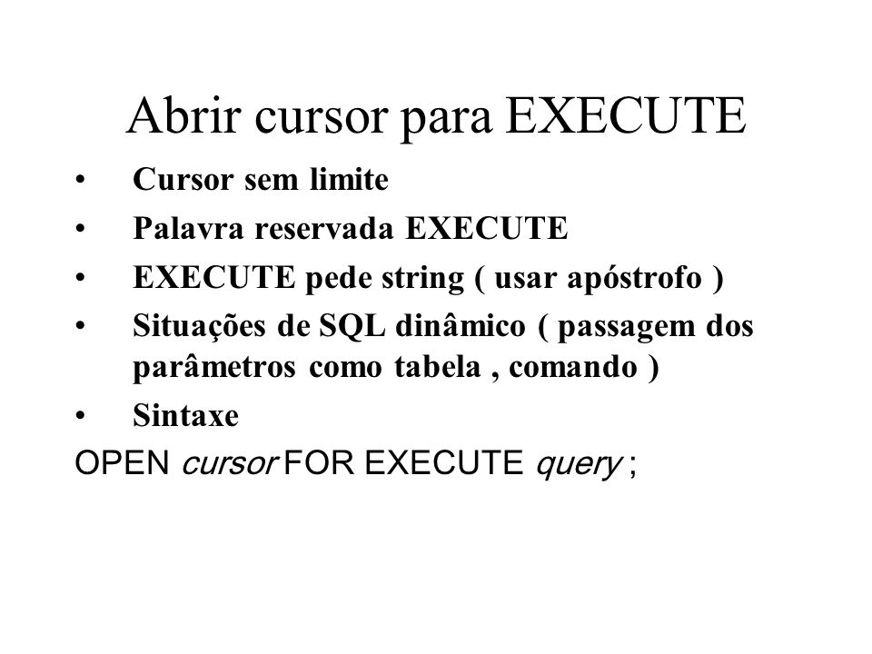 Abrir cursor para EXECUTE