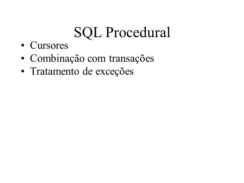 SQL Procedural Cursores Combinação com transações