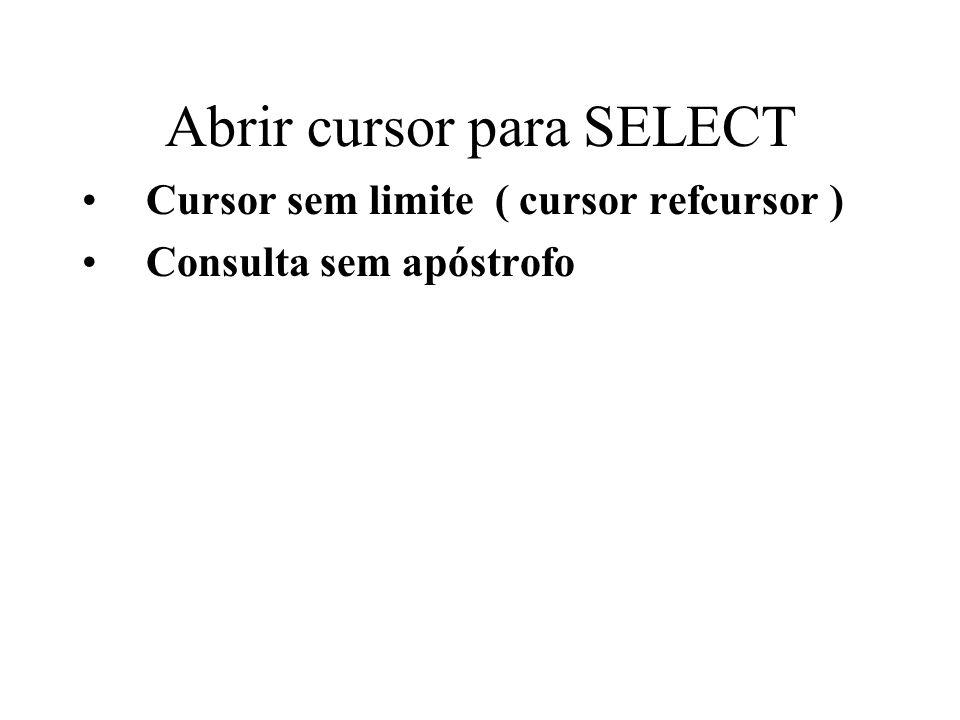 Abrir cursor para SELECT