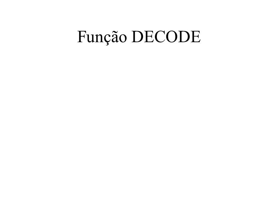 Função DECODE