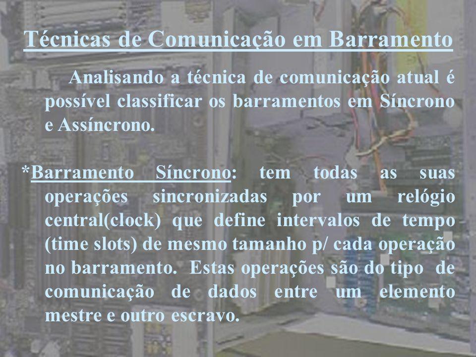 Técnicas de Comunicação em Barramento