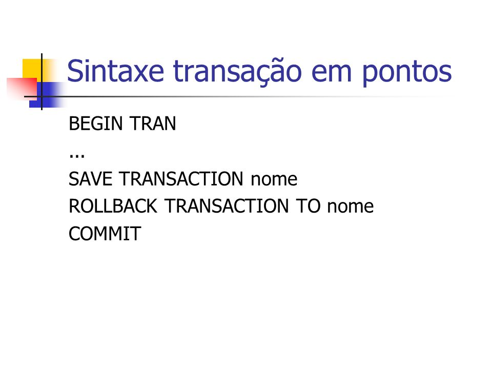 Sintaxe transação em pontos