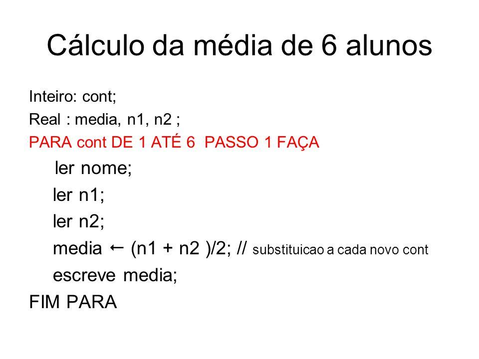 Cálculo da média de 6 alunos