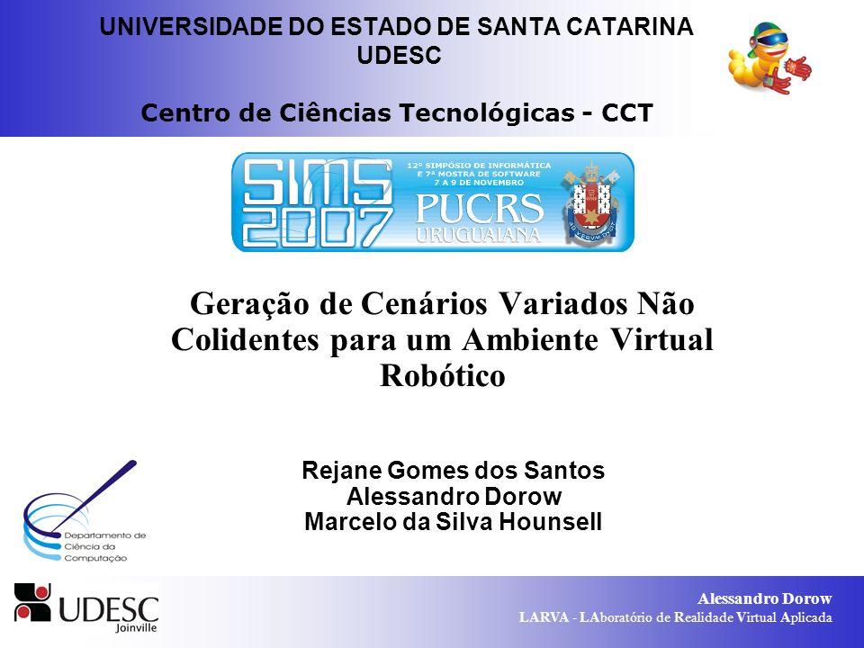 Rejane Gomes dos Santos Marcelo da Silva Hounsell