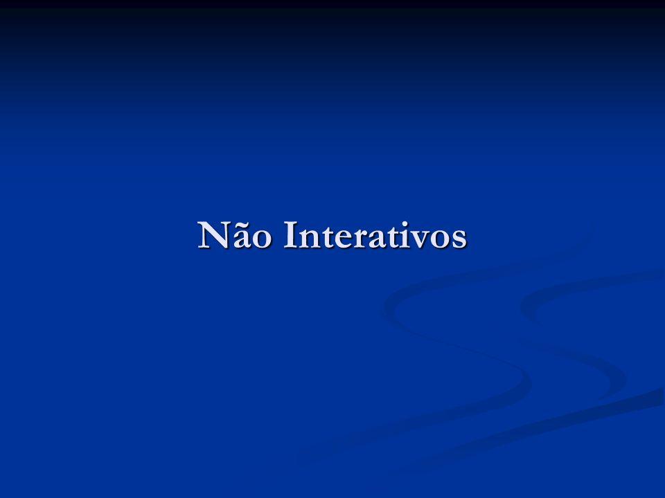 Não Interativos