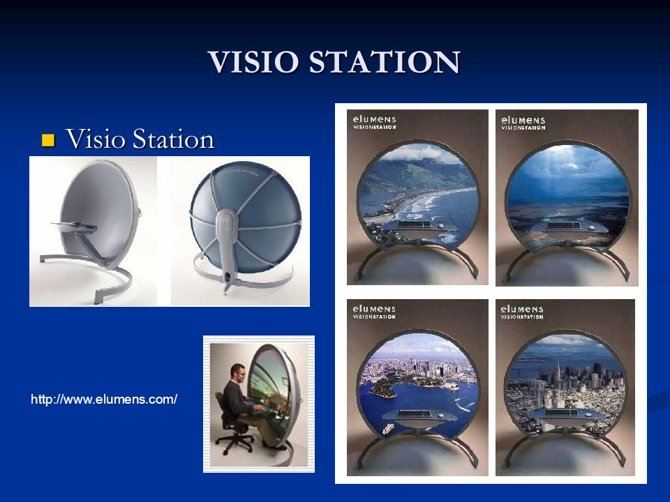 VISIO STATION Visio Station http://www.elumens.com/