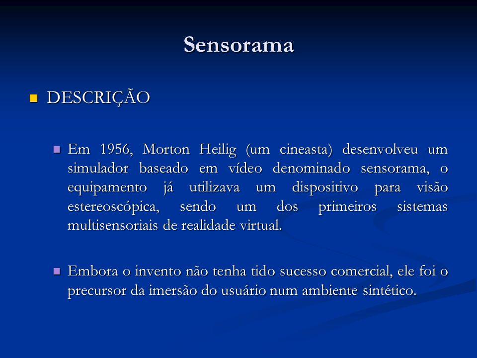 Sensorama DESCRIÇÃO.