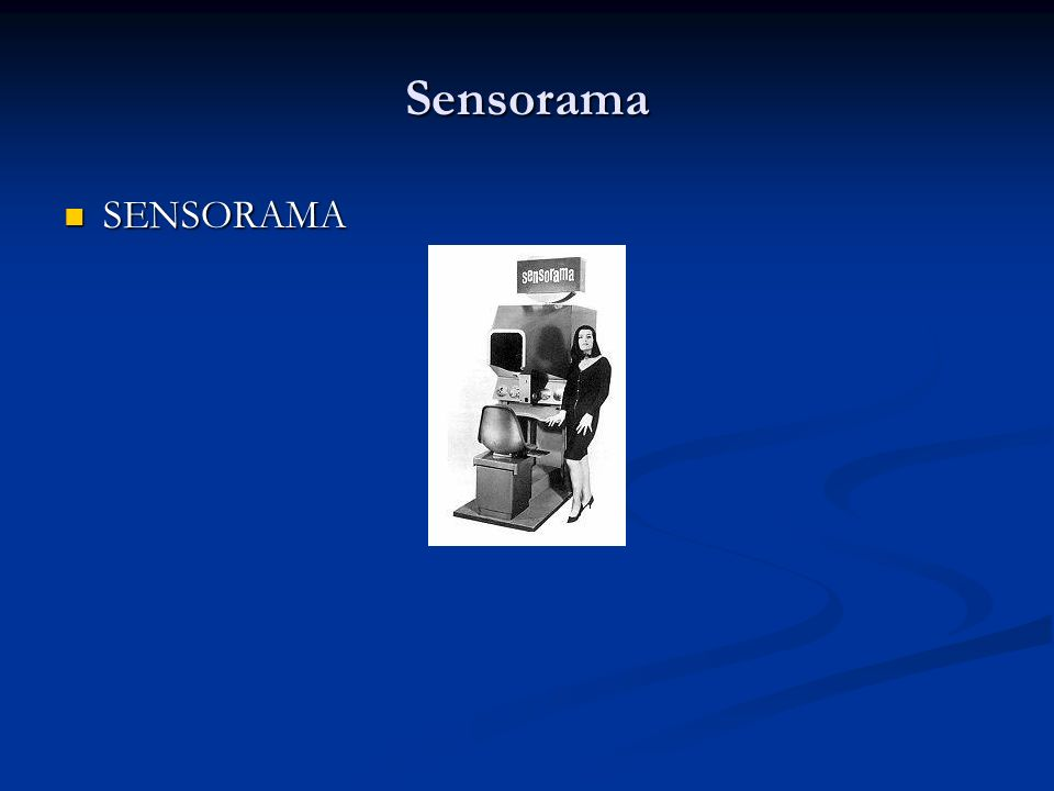 Sensorama SENSORAMA