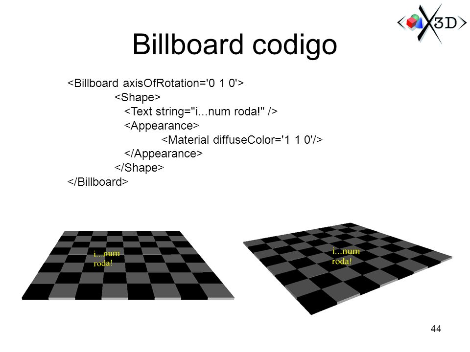 Billboard codigo <Billboard axisOfRotation= 0 1 0 >