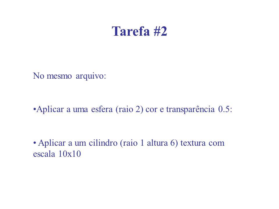 Tarefa #2 No mesmo arquivo:
