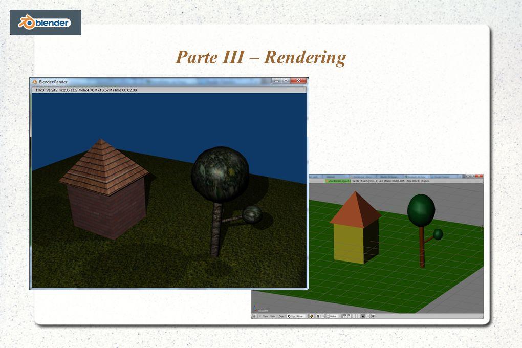 Parte III – Rendering