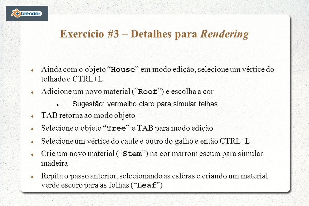 Exercício #3 – Detalhes para Rendering