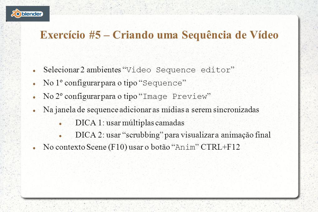 Exercício #5 – Criando uma Sequência de Vídeo