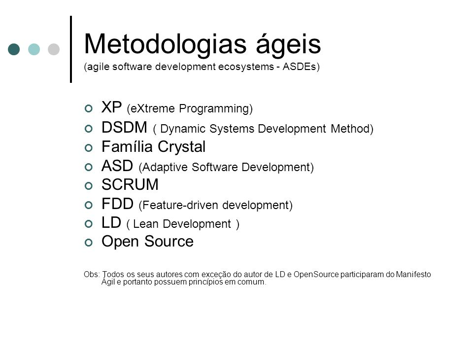 Metodologias ágeis (agile software development ecosystems - ASDEs)