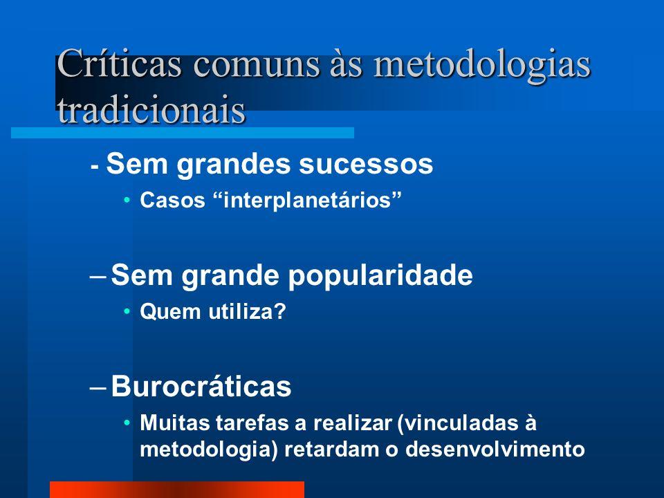 Críticas comuns às metodologias tradicionais