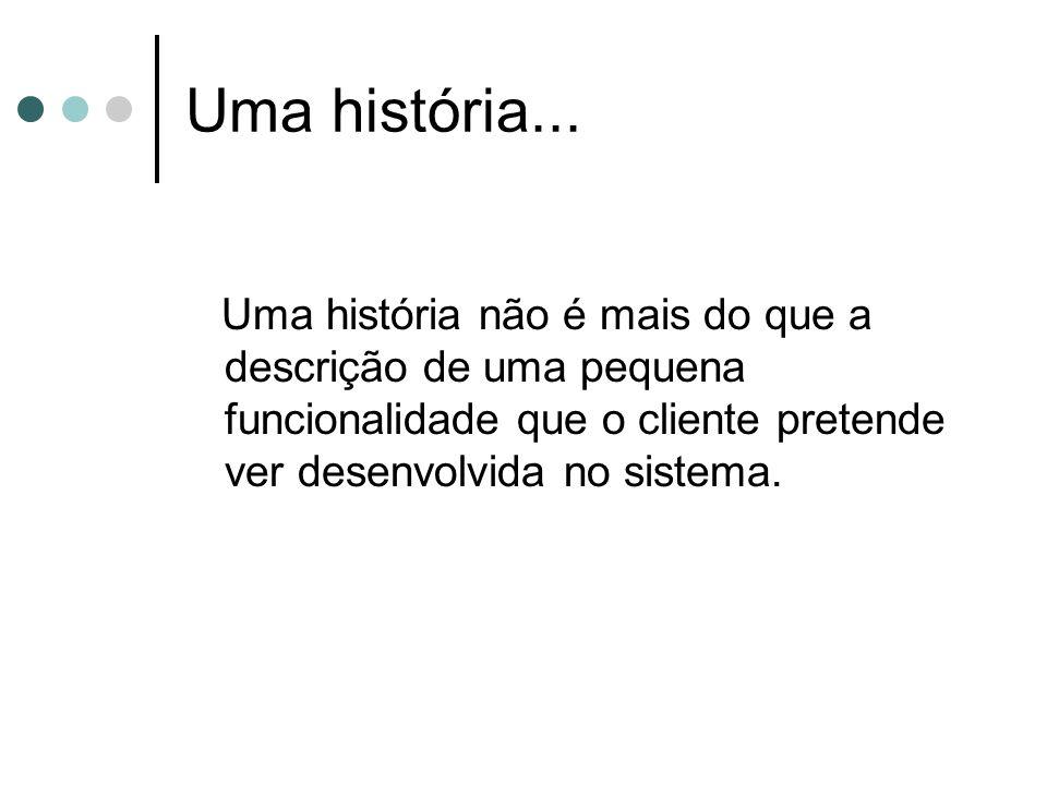 Uma história...