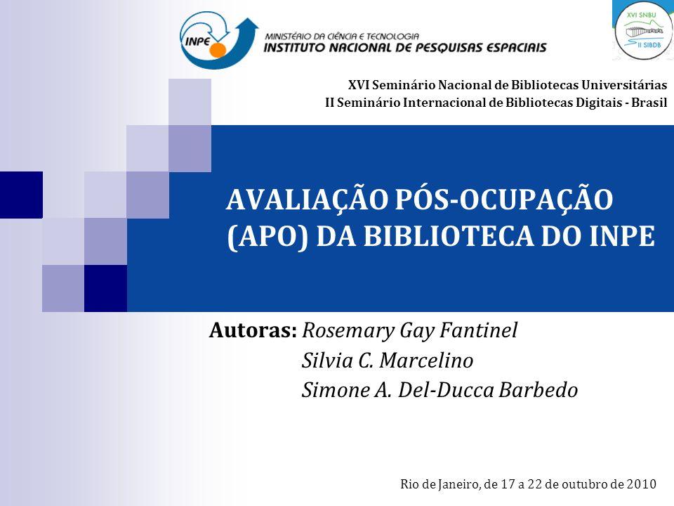 AVALIAÇÃO PÓS-OCUPAÇÃO (APO) DA BIBLIOTECA DO INPE