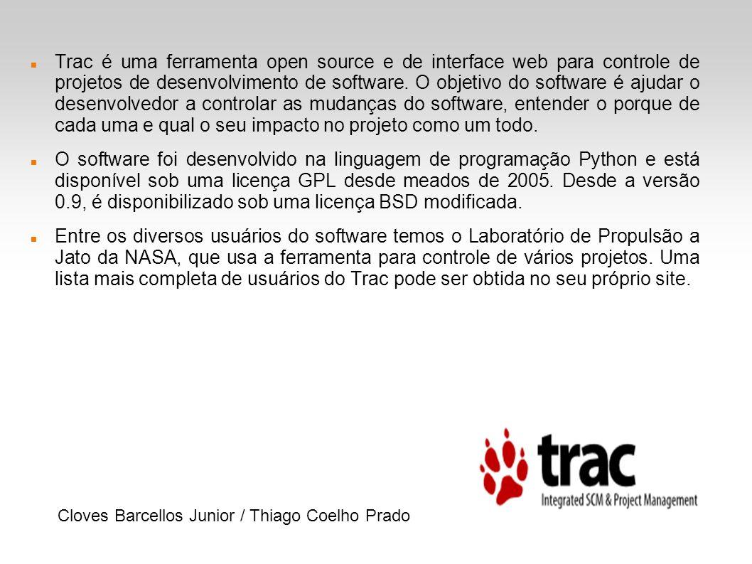 Trac é uma ferramenta open source e de interface web para controle de projetos de desenvolvimento de software. O objetivo do software é ajudar o desenvolvedor a controlar as mudanças do software, entender o porque de cada uma e qual o seu impacto no projeto como um todo.