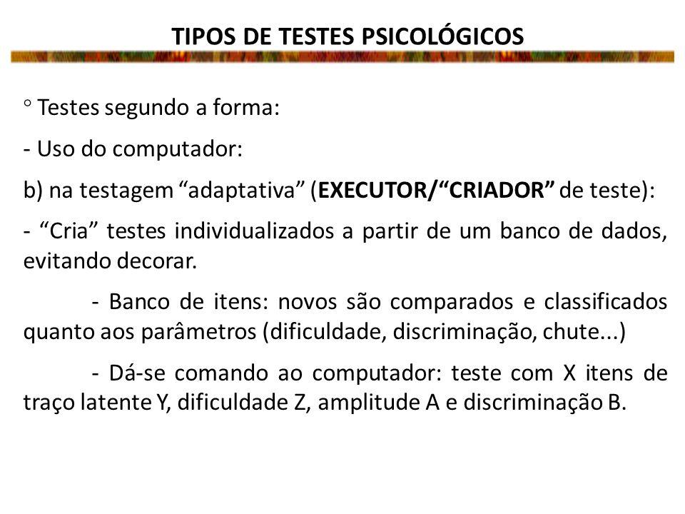 TIPOS DE TESTES PSICOLÓGICOS
