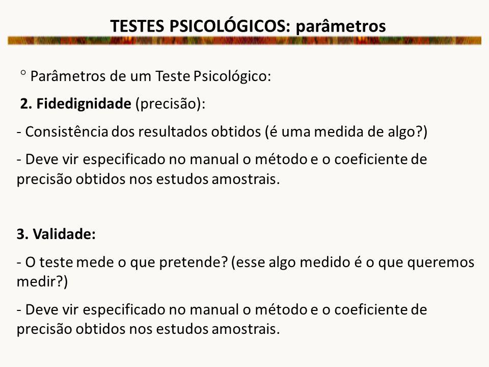 TESTES PSICOLÓGICOS: parâmetros