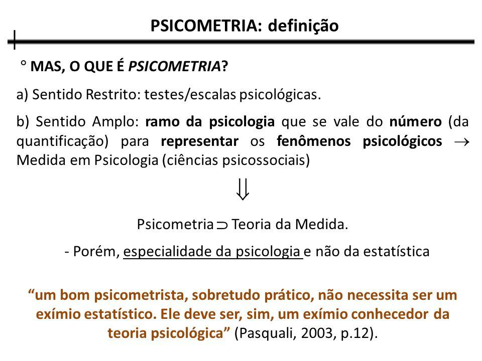 PSICOMETRIA: definição