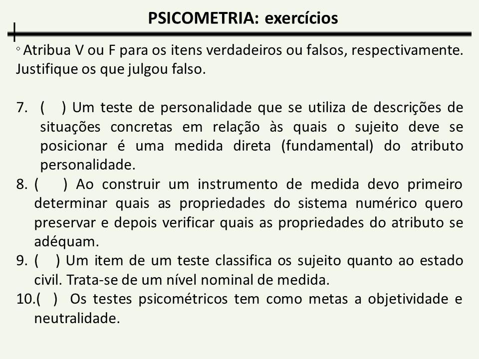 PSICOMETRIA: exercícios