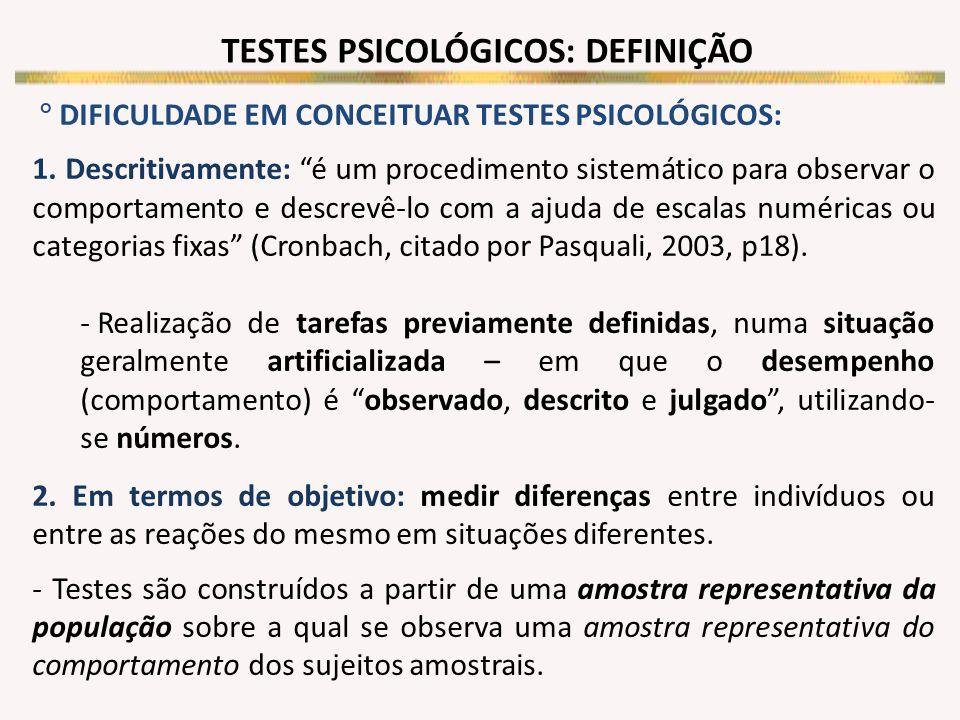 TESTES PSICOLÓGICOS: DEFINIÇÃO