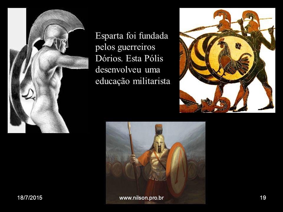 Esparta foi fundada pelos guerreiros Dórios