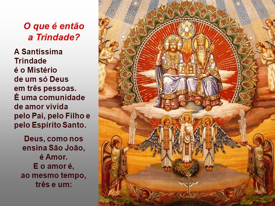 O que é então a Trindade