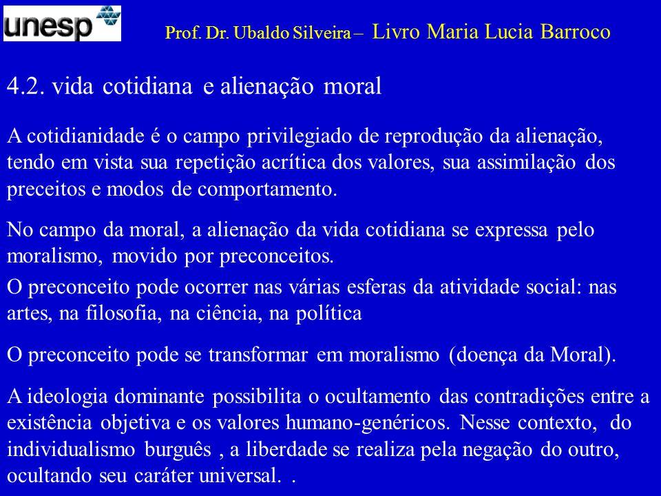 4.2. vida cotidiana e alienação moral