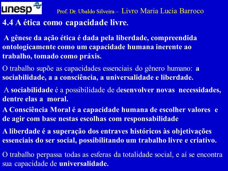 4.4 A ética como capacidade livre.