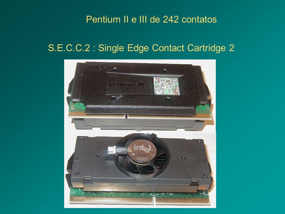 Pentium II e III de 242 contatos