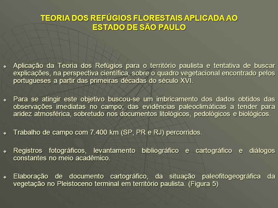 TEORIA DOS REFÚGIOS FLORESTAIS APLICADA AO ESTADO DE SÃO PAULO