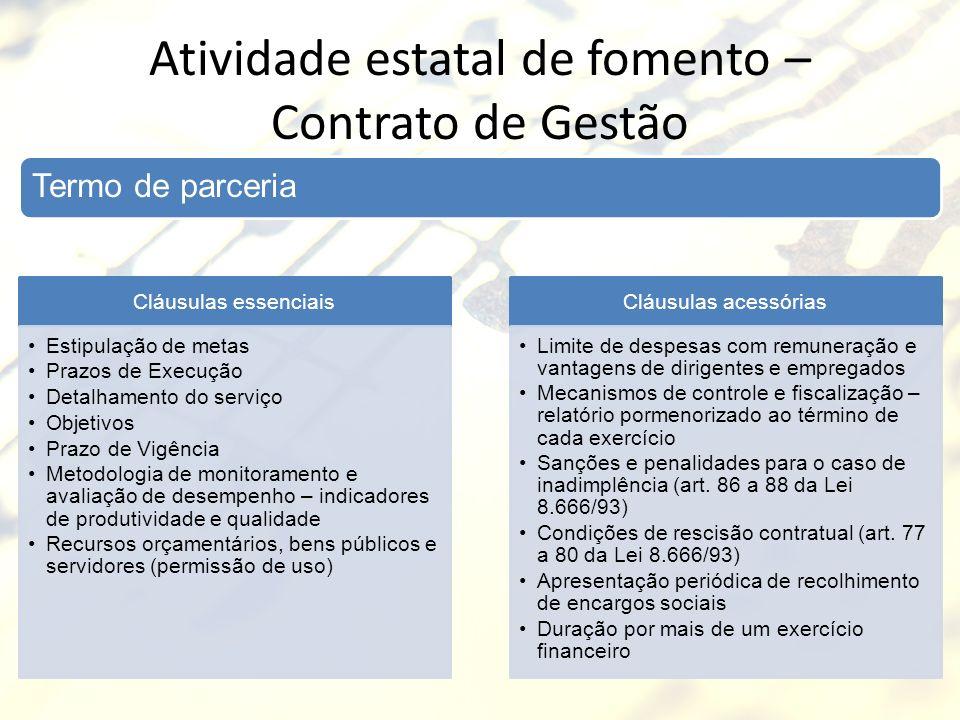 Atividade estatal de fomento – Contrato de Gestão
