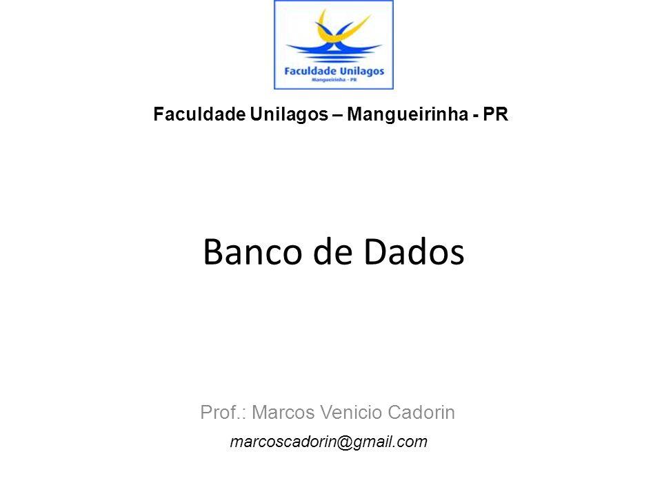 Prof.: Marcos Venicio Cadorin