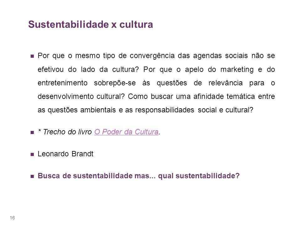 Sustentabilidade x cultura