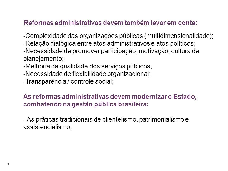 Reformas administrativas devem também levar em conta: