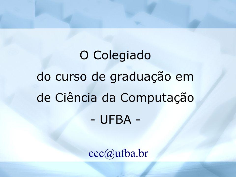 do curso de graduação em de Ciência da Computação - UFBA -