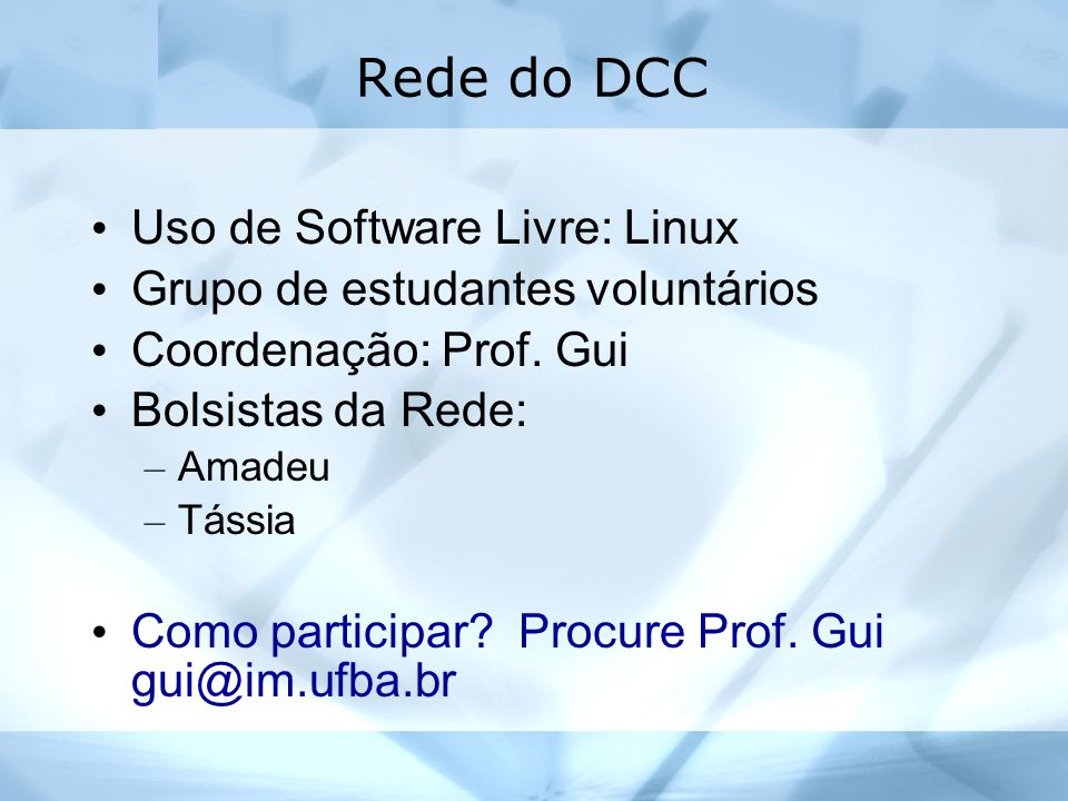 Rede do DCC Uso de Software Livre: Linux