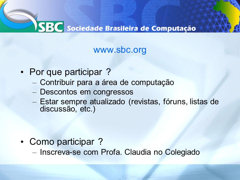 www.sbc.org Por que participar Como participar