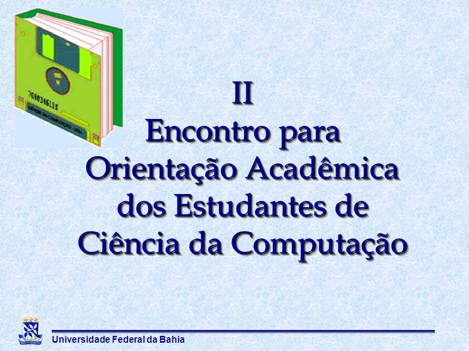 II Encontro para Orientação Acadêmica dos Estudantes de Ciência da Computação
