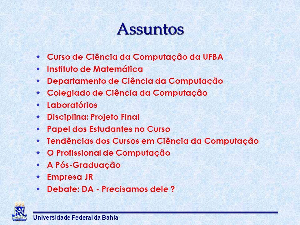 Assuntos Curso de Ciência da Computação da UFBA
