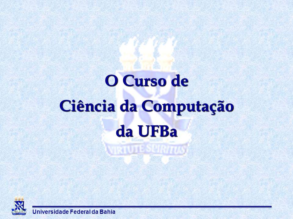O Curso de Ciência da Computação da UFBa