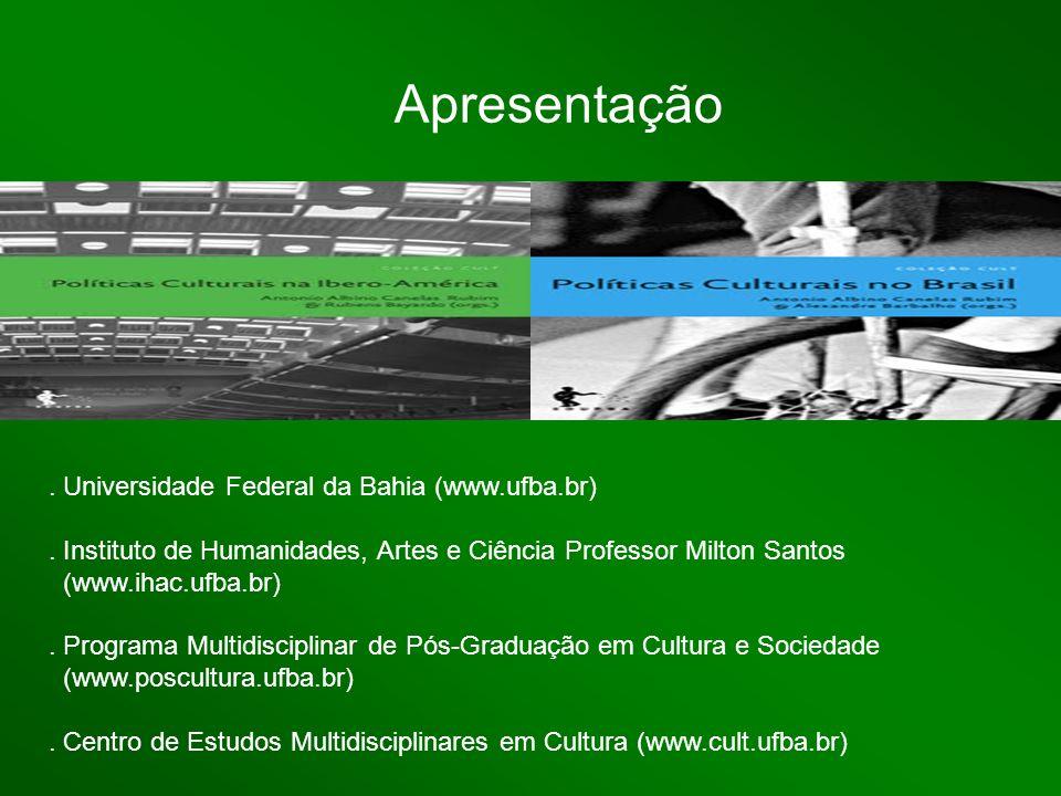 Apresentação . Universidade Federal da Bahia (www.ufba.br)