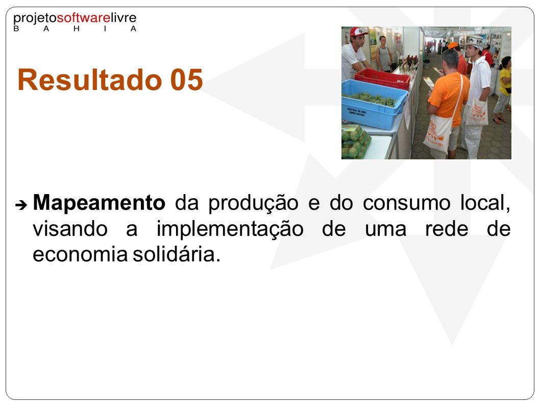 Resultado 05Mapeamento da produção e do consumo local, visando a implementação de uma rede de economia solidária.