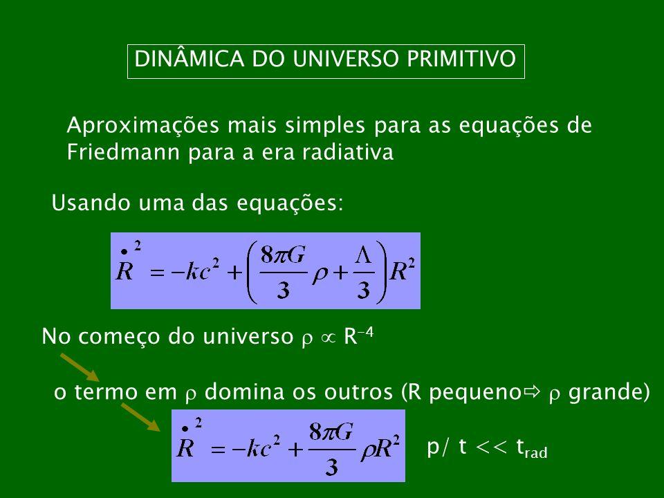 DINÂMICA DO UNIVERSO PRIMITIVO