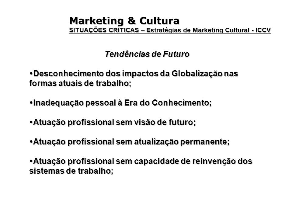 Marketing & Cultura Tendências de Futuro